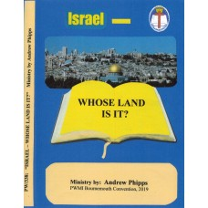 Israel - Whose Land Is It? - Andrew Phipps
