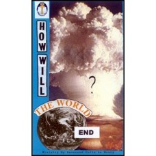 How Will The World End? - Rev Colin Le Noury