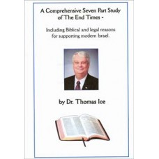 A Comprehensive Study Of The End Times - Dr Thomas Ice
