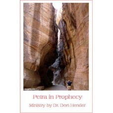 PETRA in Prophecy - Dr. Don Hender