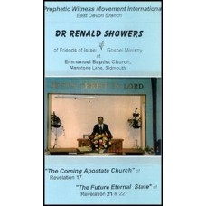 The Coming Apostate Church & The Future Eternal State - Dr Renald Showers