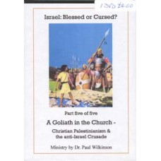 Israel: Blessed or Cursed? - Part 6 - A Goliath in the Church
