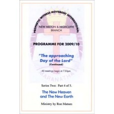 The Approaching Day of the Lord - Series 2: 4) The New Heaven and The New Earth - Pastor Ron Matsen