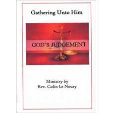 Gathering Unto Him - Rev Colin Le Noury