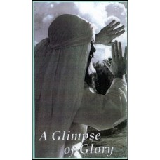 A Glimpse of Glory - Dr. Don Hender