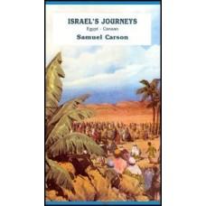 Israel's Journeys - Pastor Samuel Carson