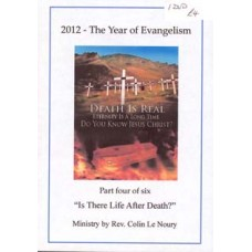 Is There Life After Death? - Rev Colin Le Noury