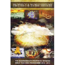 Prophecy & World History - 2: The Course of this World's History