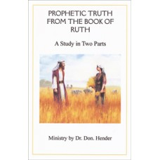 Prophetic Truth from the Book of Ruth - Dr Don Hender